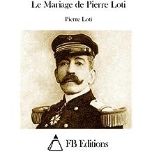 Le Mariage de Pierre Loti