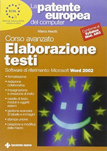 La patente europea del computer. Corso avanzato: elaborazione testi. Microsoft Word 2002