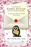 The Unofficial Harry Potter Love Notes Book: 75 Magical Lines to Charm Your Crush