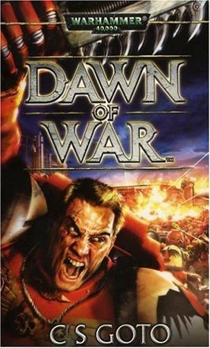 Dawn of War (Warhammer 40,000) by Cassern S Goto (2004) Mass Market Paperback par Cassern S Goto