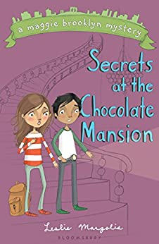 Secrets at the Chocolate Mansion (Maggie Brooklyn Mystery Book 3) by [Margolis, Leslie]