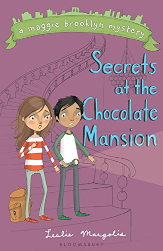 Secrets at the Chocolate Mansion (Maggie Brooklyn Mystery) Dog House Mansion