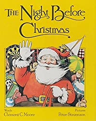 The Night Before Christmas [Hardcover] by Moore, Clement C. Illustrated By Re...