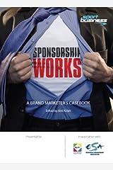 Sponsorship Works Hardcover