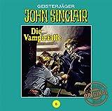 John Sinclair Tonstudio Braun - Folge 06: Die Vampirfalle. Teil 3 von 3 - Jason Dark