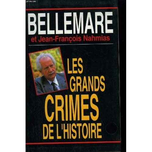 Les grands crimes de l'histoire.