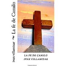 La fe de Camilo