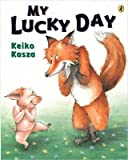 [( My Lucky Day By Kasza, Keiko ( Author ) Paperback Sep - 2005)] Paperback