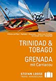 Stefan Loose Reiseführer Trinidad & Tobago, Grenada - Christine De Vreese