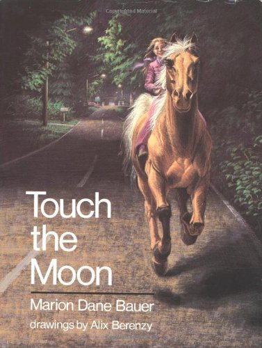 Touch the Moon by Marion Dane Bauer (1987-10-19)