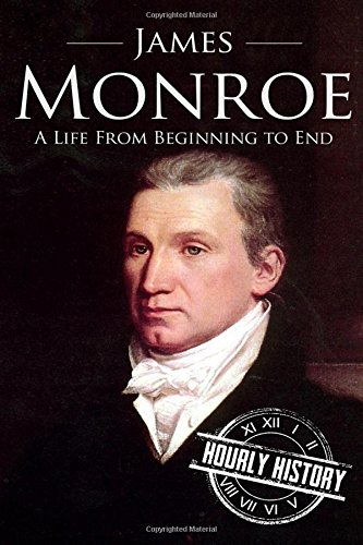 james-monroe-a-life-from-beginning-to-end