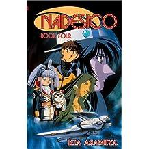 Nadesico, Book 4 by Kia Asamiya (2002-10-15)
