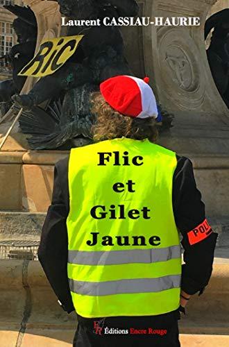 Flic et Gilet Jaune par  Cassiau-Haurie-l