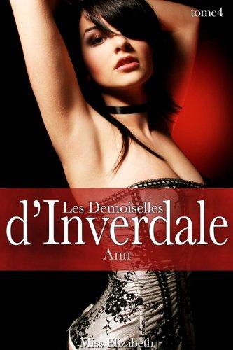 Roman rotique Les Demoiselles d'Inverdale -tome 4- Ann