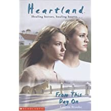 From This Day On (Heartland) by Lauren Brooke (2005-07-15)