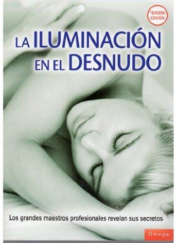 LA ILUMINACION EN EL DESNUDO (FOTO, CINE Y TV) por S. LUCK