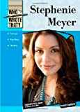 Stephanie Meyer (Who Wrote That?) by Tracey Baptiste (2010-05-30)