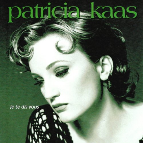 Je te dis vous (Patricia Kaas-piano Bar)