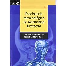 Diccionario Terminológico de Motricidad Orofacial (EOS Universitaria)