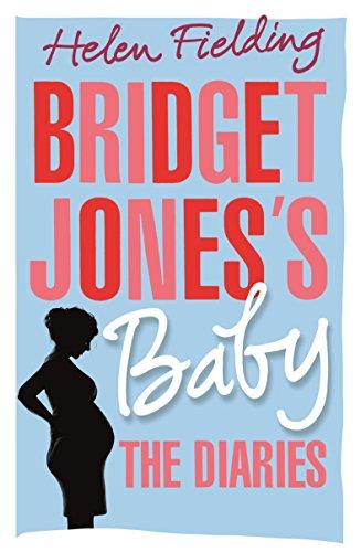 Bridget Jones's Baby: The Diaries par Helen Fielding