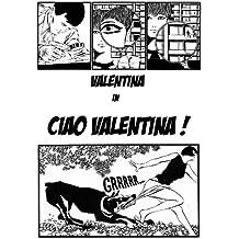 Ciao Valentina
