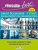 Réussite-bac 2015 - Droit, Économie et Management des organisations, Terminale série STMG
