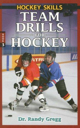 Team Drills for Hockey (Hockey Skills) por Dr Randy Gregg