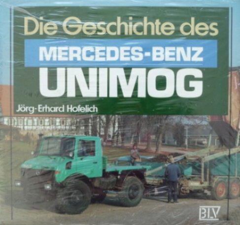 Preisvergleich Produktbild Die Geschichte des Mercedes-Benz Unimog