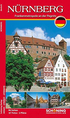 Nürnberg - Frankenmetropole an der Pegnitz