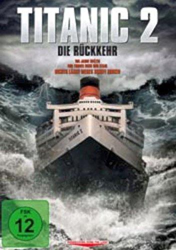 Titanic 2 - Die Rückkehr (Die Titanic Dvd)