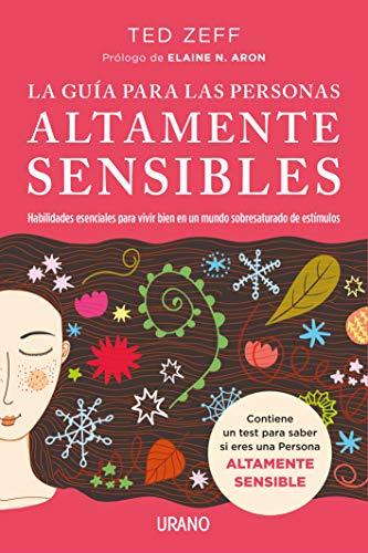 La guía para las Personas Altamente Sensibles (Crecimiento personal) por TED ZEFF