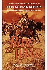 Ride the Wind: A Novel Kindle Edition