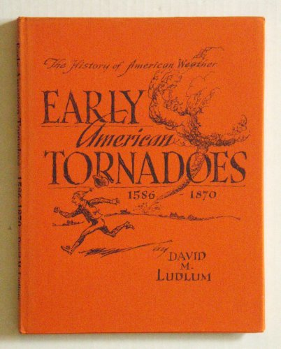 Early American Tornadoes 1586-1870