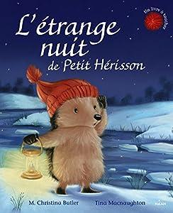 """Afficher """"L'étrange nuit de Petit Hérisson"""""""