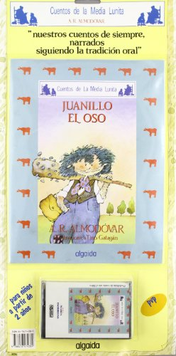 Juanillo el oso (Infantil - Juvenil - Cuentos De La Media Lunita - Cuento Y Cassette) por Antonio Rodríguez Almodóvar