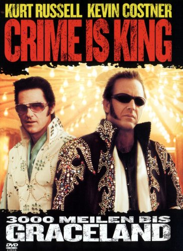 Crime Is King - 3000 Meilen bis Graceland