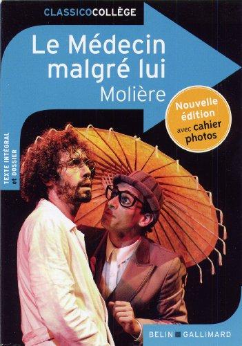 Le Médecin malgré lui (Classicocollège) por Molière