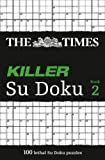 The Times Killer Su Doku 2: Bk. 2
