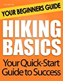 Hiking Basics: Your Beginners Guide