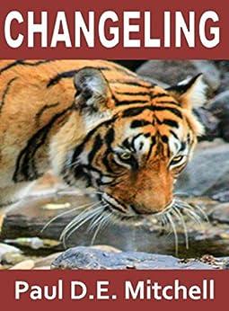 Changeling (Nexus 5) (English Edition) di [Mitchell, Paul D.E.]
