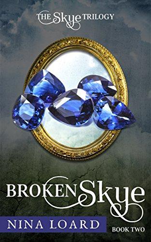 Broken Skye: Book Two, The Skye Trilogy (English Edition)