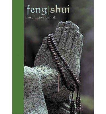 [(Feng Shui Meditation Journal)] [Author: Tom Bender] published on (May, 2003)