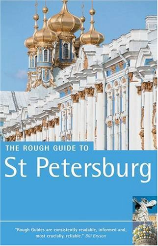 The Rough Guide To St. Petersburg - 5th Edition PDF Books