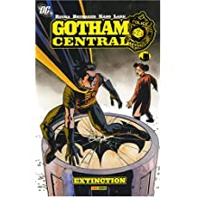 Gotham Central : Extinction