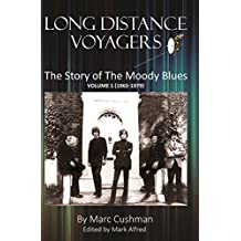 Long Distance Voyagers: The Story of the Moody Blues 1965-1979