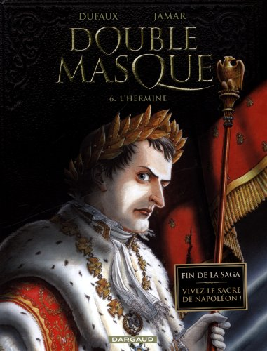 Double Masque - tome 6 - L'Hermine