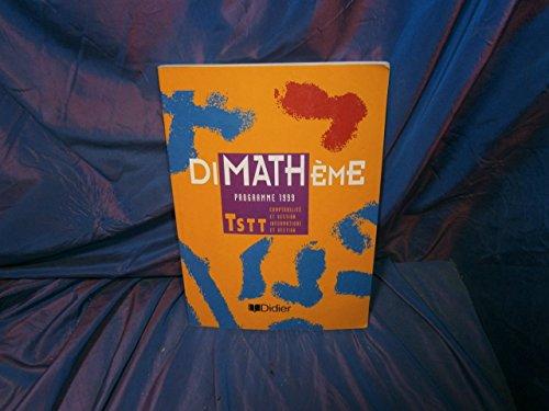 Maths Terminales STT Gestion : Programme 1999 par Serge Gouin, Alain Lanoëlle, Jean-Claude Perrinaud, Louis Rivoallan