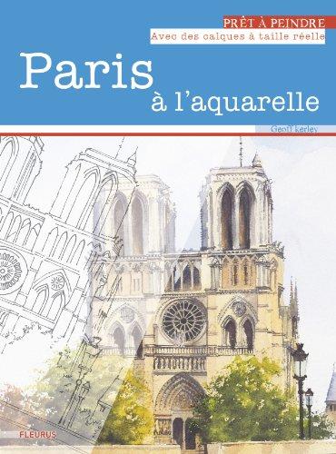 Paris à l'aquarelle