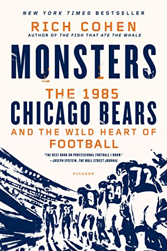 Monsters: The 1985 Chicago Bears and the Wild Heart of Football (English Edition)