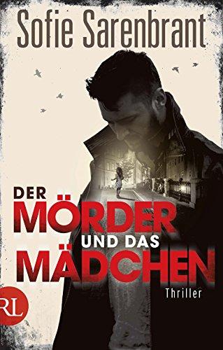 Der Mörder und das Mädchen: Thriller (Emma Sköld, Band 1): Alle Infos bei Amazon